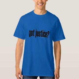 got justice? T-Shirt