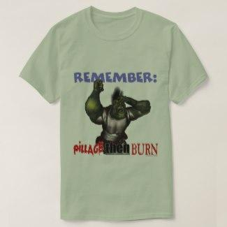 Pillage Then Burn T-Shirt
