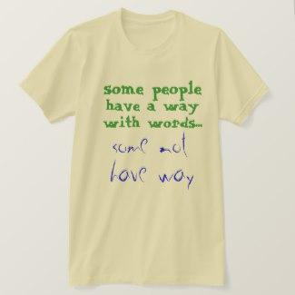 Way With Words T-Shirt