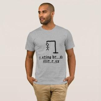 Texting Breeds Illiteracy T-Shirt