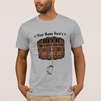 Beer Disposal T-Shirt