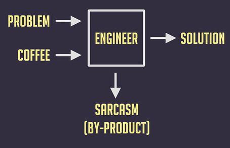 Engineering Sarcasm T-Shirt