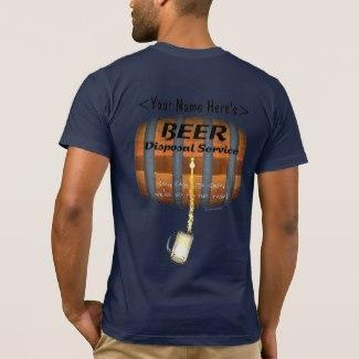 Beer Disposal T-Shirt