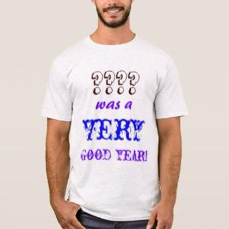 Good Year T-Shirt
