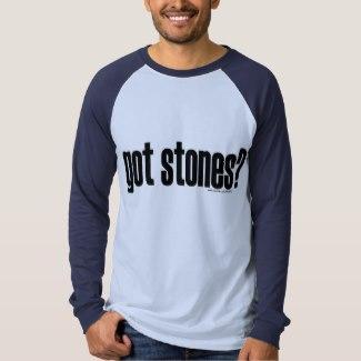 got stones? T-Shirt