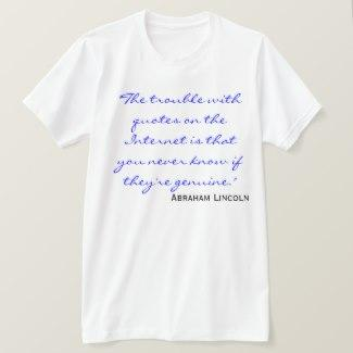 Internet Quotes T-Shirt