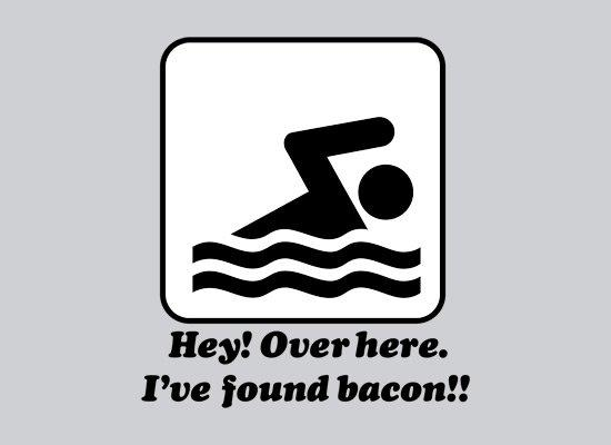 I've Found Bacon! T-Shirt
